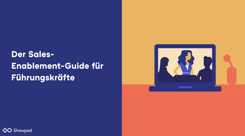 Der Sales-Enablement-Guide für Führungskräfte
